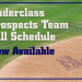 Underclass Prospects Fall Schedule is now available. thumbnail